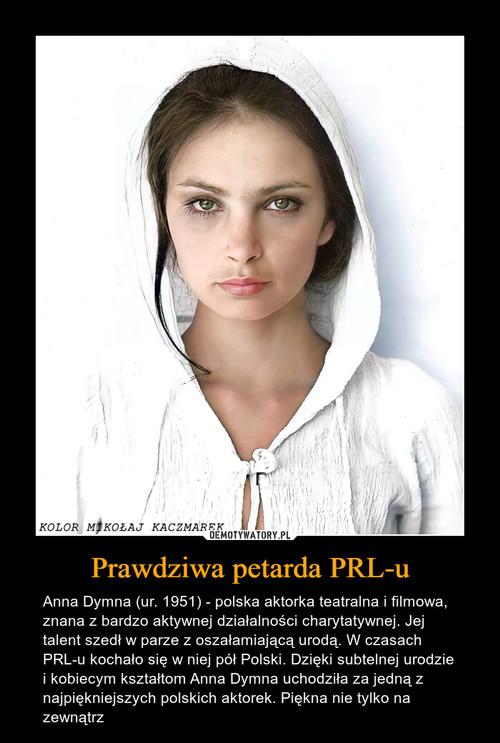 Prawdziwa petarda PRL-u