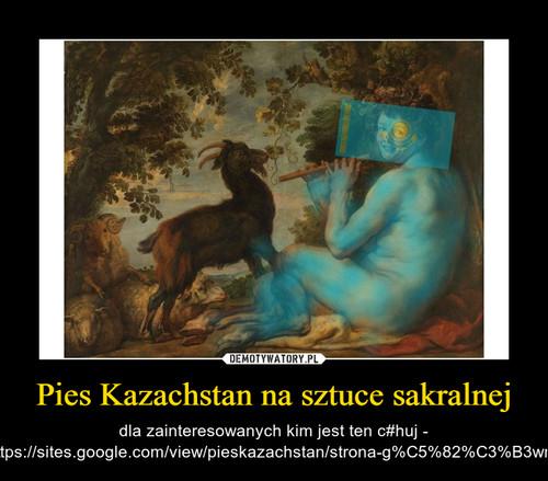 Pies Kazachstan na sztuce sakralnej