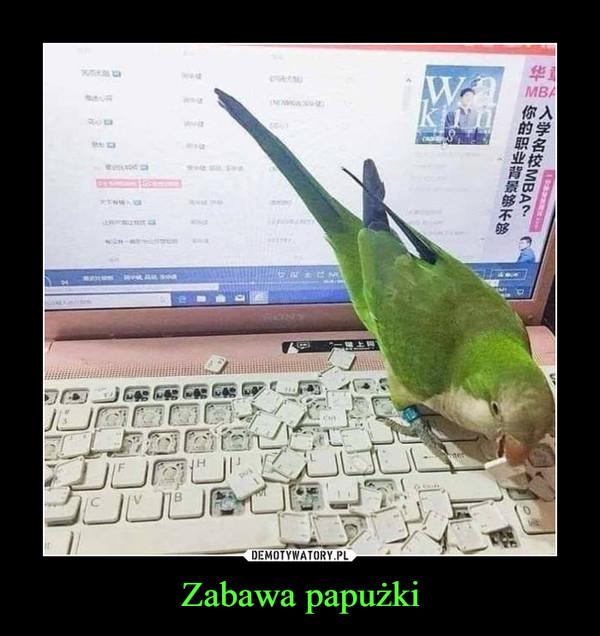 Zabawa papużki –