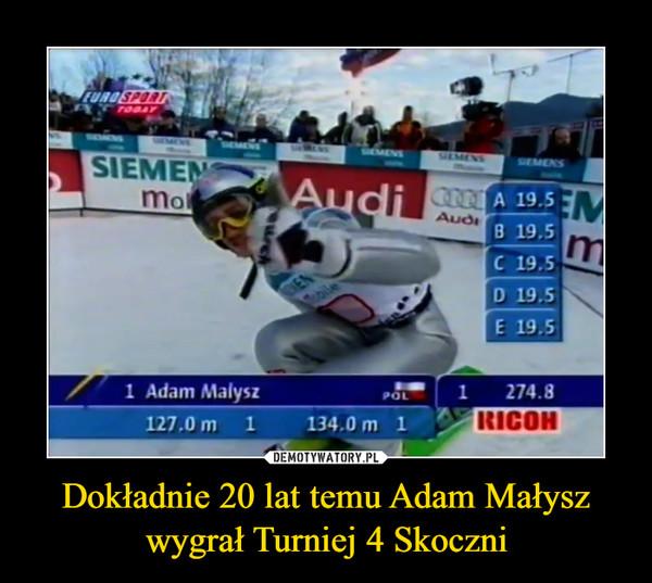 Dokładnie 20 lat temu Adam Małysz wygrał Turniej 4 Skoczni –