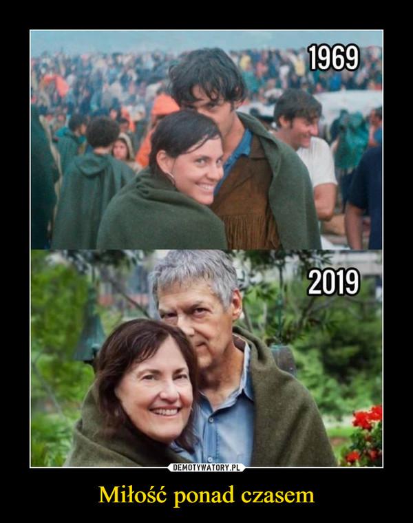 Miłość ponad czasem –