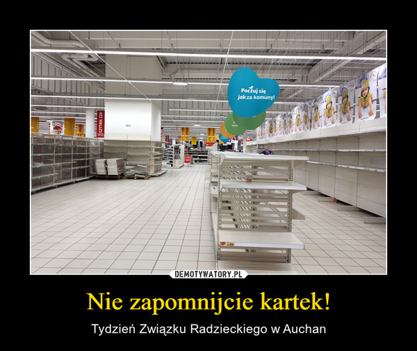 Nie zapomnijcie kartek! – Tydzień Związku Radzieckiego w Auchan