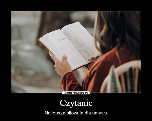 Czytanie – Najlepsza siłownia dla umysłu