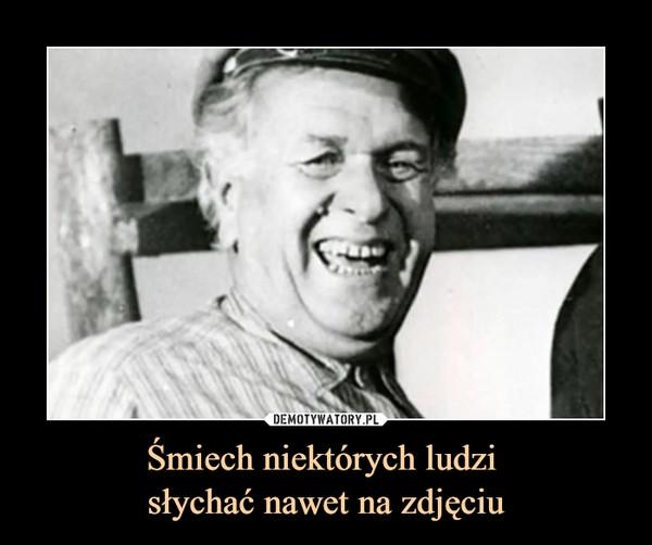 Śmiech niektórych ludzi słychać nawet na zdjęciu –