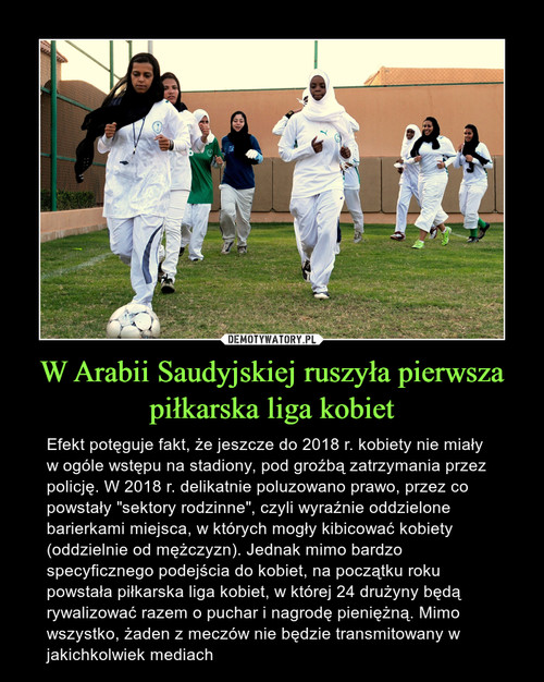W Arabii Saudyjskiej ruszyła pierwsza piłkarska liga kobiet
