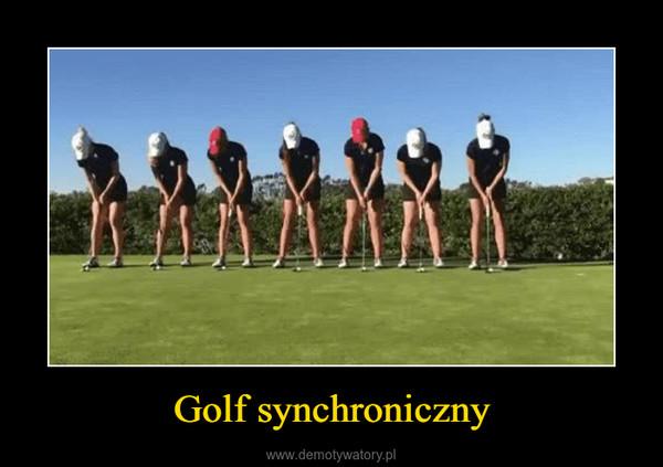 Golf synchroniczny –