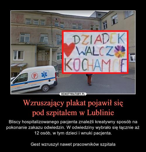 Wzruszający plakat pojawił się pod szpitalem w Lublinie