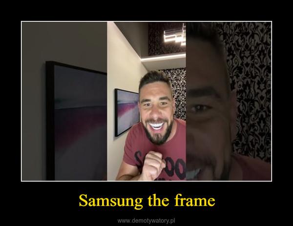 Samsung the frame –