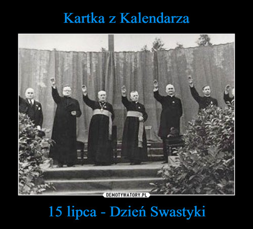 Kartka z Kalendarza 15 lipca - Dzień Swastyki