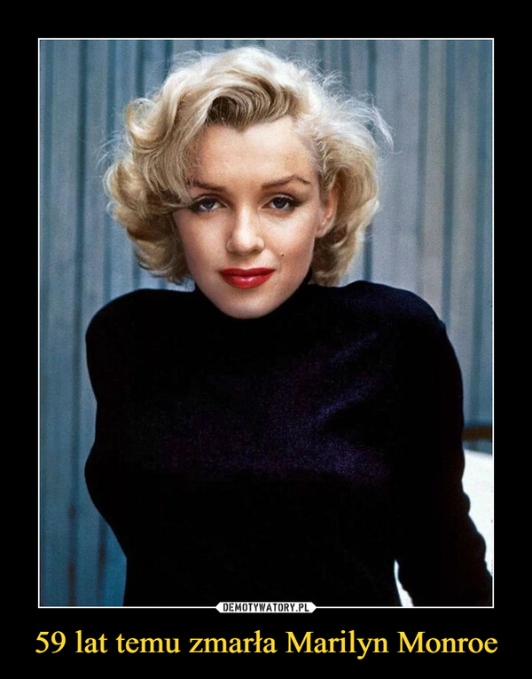 59 lat temu zmarła Marilyn Monroe –