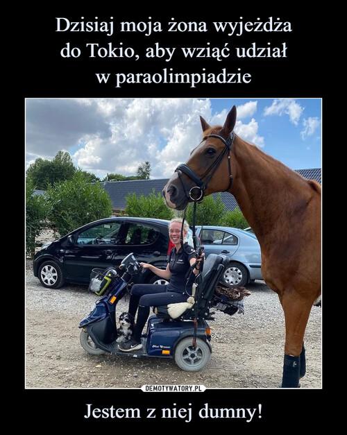 Dzisiaj moja żona wyjeżdża do Tokio, aby wziąć udział w paraolimpiadzie Jestem z niej dumny!