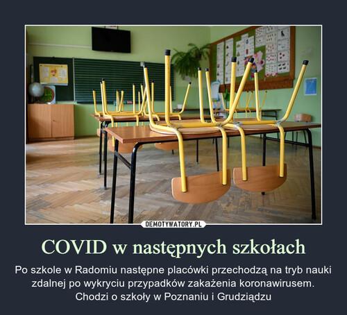 COVID w następnych szkołach