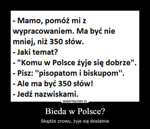 Bieda w Polsce?