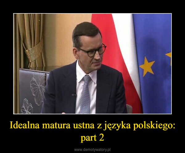 Idealna matura ustna z języka polskiego: part 2 –